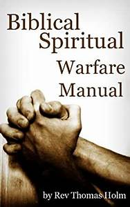 Biblical Spiritual Warfare Manual