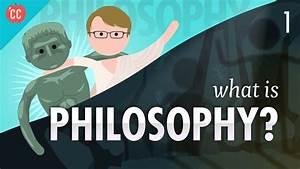 What Is Philosophy   Crash Course Philosophy  1
