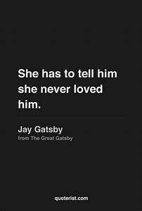 """""""She has t... Jay Gatsby Charming Quotes"""