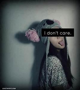 Dont Care Quotes Tumblr | www.pixshark.com - Images ...