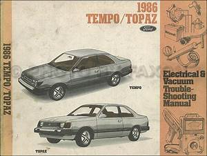 1986 Ford Tempo Mercury Topaz Electrical And Vacuum Troubleshooting Manual Original