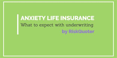Life insurance underwriting process snapshot. Anxiety Disorders Life Insurance - Everything You Need to Get Approved!