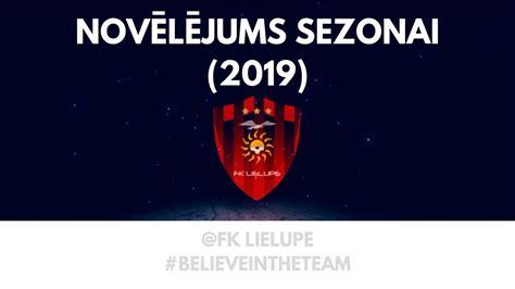Novēlējums sezonai (2019) #FKLielupe - YouTube