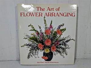 Art Of Flower Arranging Book Floral Designs  Dried Flowers