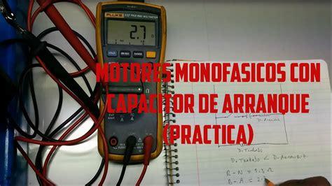 motores monofasicos con capacitor de arranque practica