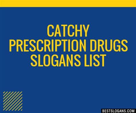 Catchy Drug Slogans | Mungfali