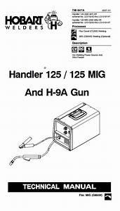 Hobart Handler 125 Mig Technical  U0026 Parts Manual Le315242 Through Lg131914y