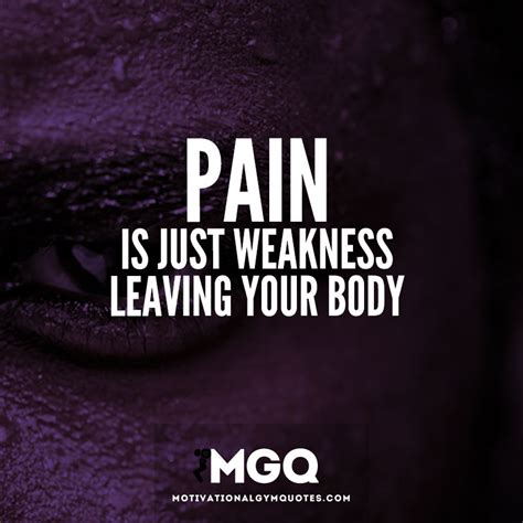 Pain Is Weakness Quotes