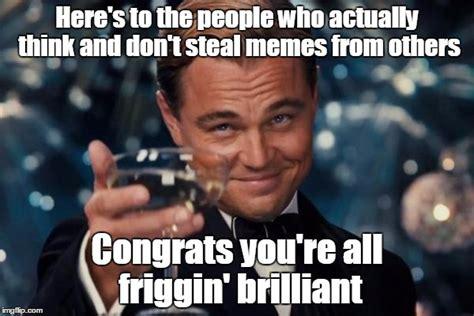 Brilliant Meme - leonardo dicaprio cheers meme imgflip