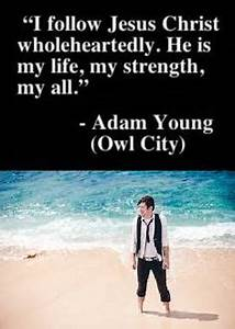 Owl City Quotes... Owl City Inspirational Quotes