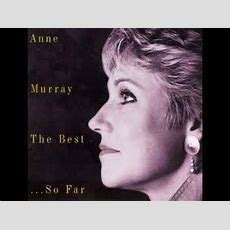 """Anne Murray """"danny's Song"""" Youtube"""