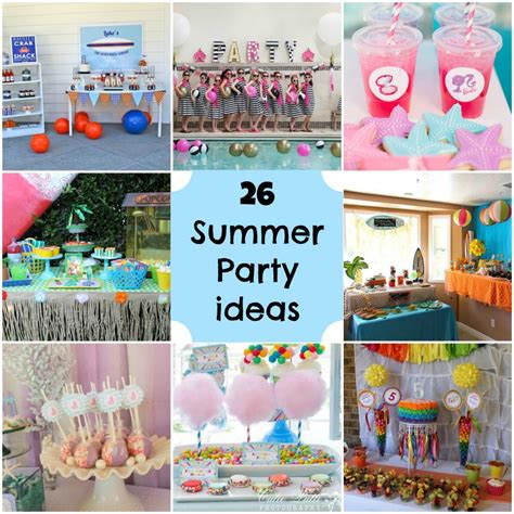 birthday party ideas for new party ideas summer party ideas 39 s party plan it