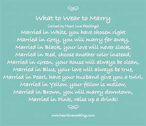 revised poem on what to wear to marry by heart love With wedding dress poem