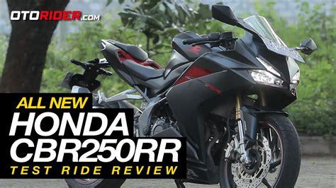 Review Honda Cbr250rr by All New Honda Cbr250rr Test Ride Review Indonesia