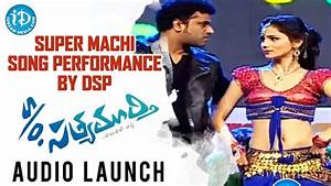 Super Machi Song Performance by DSP | S/o Satyamurthy ...