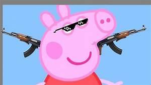 Peppa Pig Thug Life YouTube