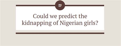 Could We Predict The Kidnapping Of Nigerian Girls?