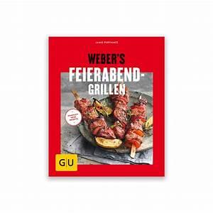 Grillbuch Für Gasgrill : grillbuch weber 39 s feierabend grillen grillb cher ~ A.2002-acura-tl-radio.info Haus und Dekorationen