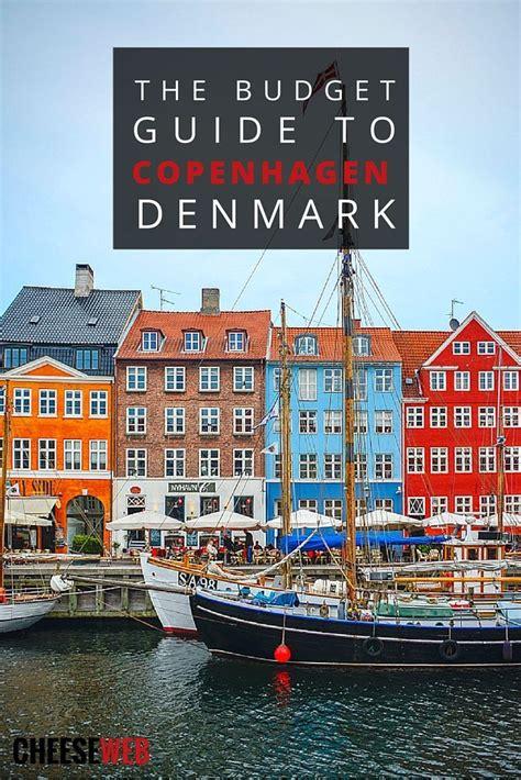 The Budget Guide To Copenhagen Denmark Around The World