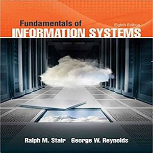 Fundamentals Of Information Systems 8th Edition By Stair