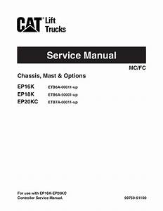 Caterpillar Cat Ep16k Forklift Lift Truck Service Repair Manual Sn Uff1aet U2026