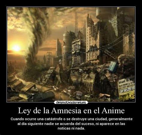 anime amnesia en español ley de la amnesia en el anime desmotivaciones