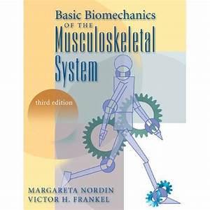 Physical Therapy Books And Videos   Basic Biomechanics Of