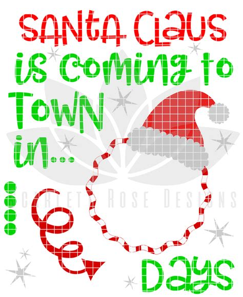 days till christmas template christmas svg christmas countdown santa claus is coming