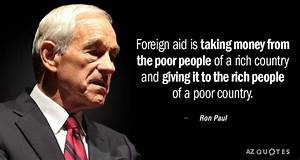 Ron Paul quote:... Ron Paul Gold Quotes