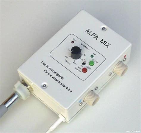 pr 233 parateur eau chaude lave linge alfa mix pour la maison n 238 mes