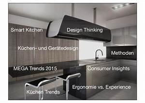 Küche Der Zukunft : nutzerzentriertes k chen design die k che der zukunft ~ Buech-reservation.com Haus und Dekorationen