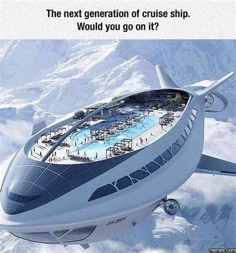 Cruise Ship Memes - the next generation of cruise ship memes com