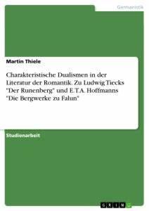 Romantik In Der Literatur : charakteristische dualismen in der literatur der romantik zu masterarbeit hausarbeit ~ Watch28wear.com Haus und Dekorationen