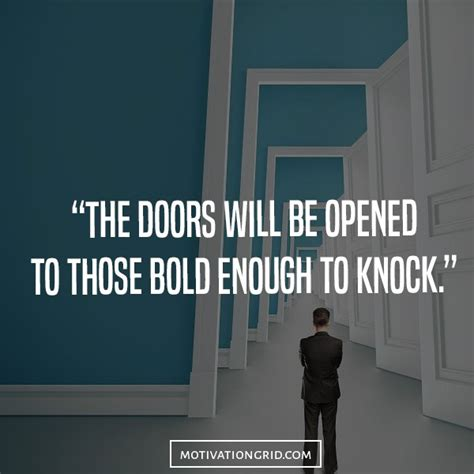 quotes about doors 25 hustle quotes about getting things done