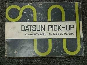 1973 Datsun Pl620 Pickup Truck Owner Owner U0026 39 S Manual User