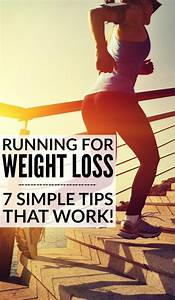 Running For Weight Loss: 7 Tips That Work!
