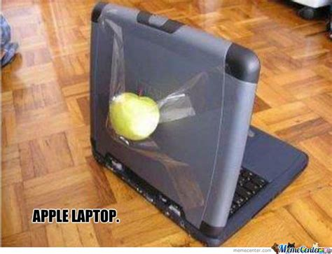 Laptop Meme - apple laptop by mannyfresh22 meme center