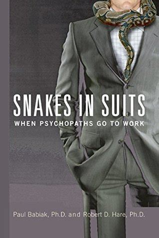 snakes  suits  psychopaths   work  paul babiak