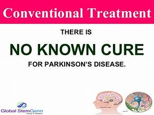 STEM CELL THERAPY HAS A PROMISE IN PARKINSON'S DISEASE ...