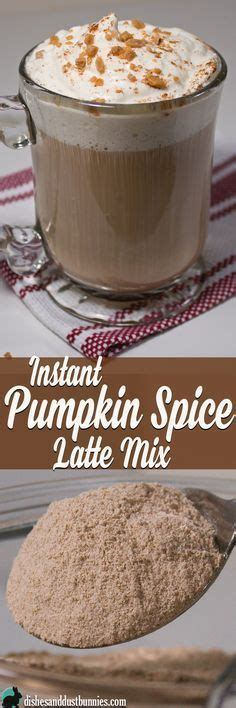 When you click to the button get link. Homemade DIY Instant Pumpkin Spice Latte Mix from dishesanddustbunnies.com   Spiced coffee ...