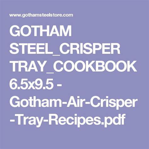 gotham steelcrisper traycookbook  gotham air crisper tray recipespdf copper