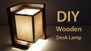 How To Build A Wooden Desk Lamp DIY Project - Creativity
