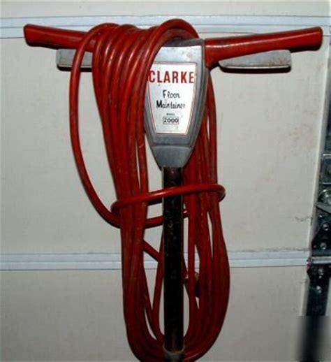 Clarke Floor Maintainer 2000 by Clarke Fm 2000 Floor Maintainer Buffer Polisher Sander