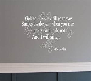 golden slumbers great lyrics pinterest With nice golden slumbers wall decal