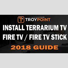 How To Install Terrarium Tv On Fire Tv & Firestick  Youtube