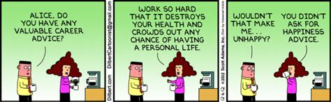 Time Policy Exles Just B Cause Layman S Dilbert Tackles Happiness