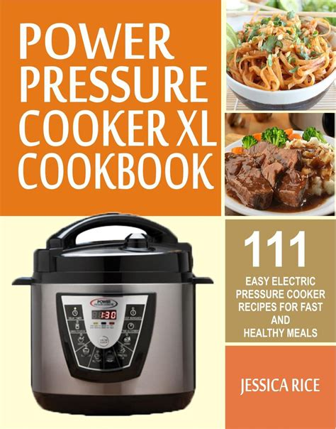 cooker pressure power xl recipes cookbook easy electric meals healthy fast walmart