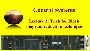 Lecture 2  Trick For Block Diagram Reduction