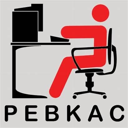 Pebkac Chair Keyboard Between Problem Computer Exists