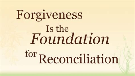 Forgiveness Is the Foundation for Reconciliation « Blog ...